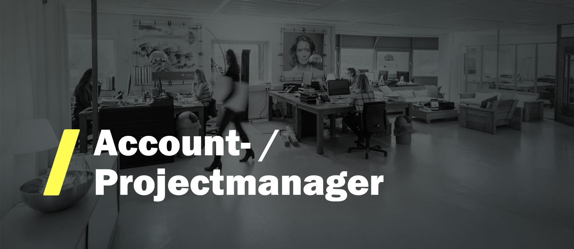 Vacature Account-/Projectmanager