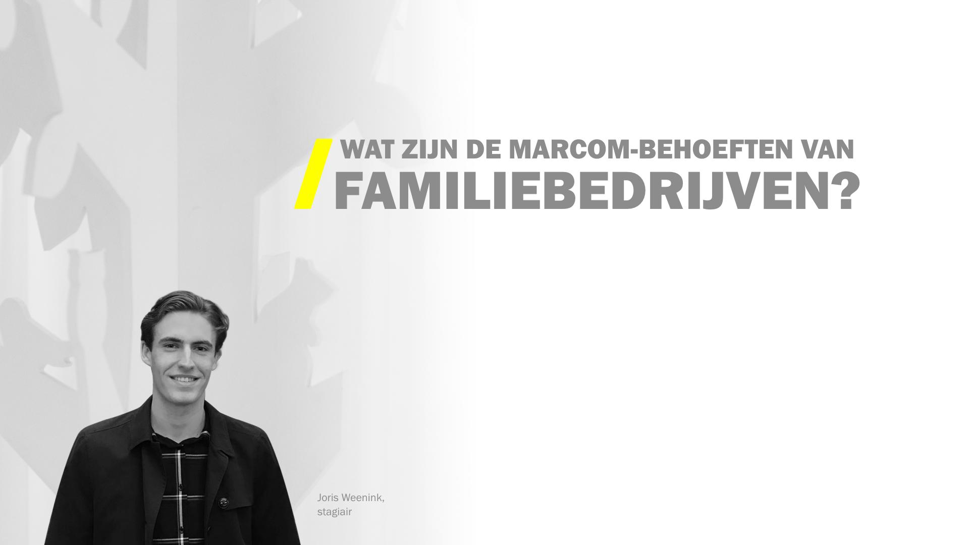 Wat zoekt een familiebedrijf (in een B2B-bureau)?